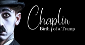 Chaplin:Birth of a Tramp