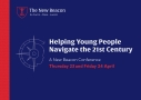 Helping Young People Navigate the 21st Century