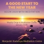 A Good Start to The New Year Begin 2020 with Meditation