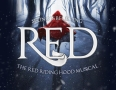 Red - The Red Riding Hood Musical