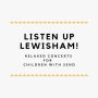 Liste Up Lewisham!