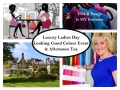 Luxury Ladies Day - Looking Good Colour Event & Afternoon Tea
