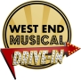 West End Musical Drive-In