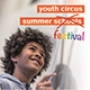 Youth Circus Summer Festival