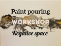 Paint pouring workshop - Negative space