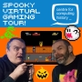 Spooky Virtual Gaming Tour!
