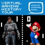 Virtual Gaming History Tour!