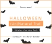 (Un)Natural Trail (Halloween event) - Shipley Country Park