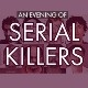 An Evening of Serial Killers - London