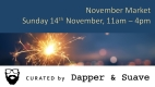 Curated by Dapper & Suave BIG Christmas Market