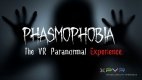 Phasmophobia - The VR Paranormal Experience